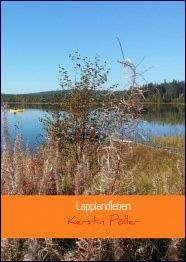 Lapplandleben - Kerstin Pöller